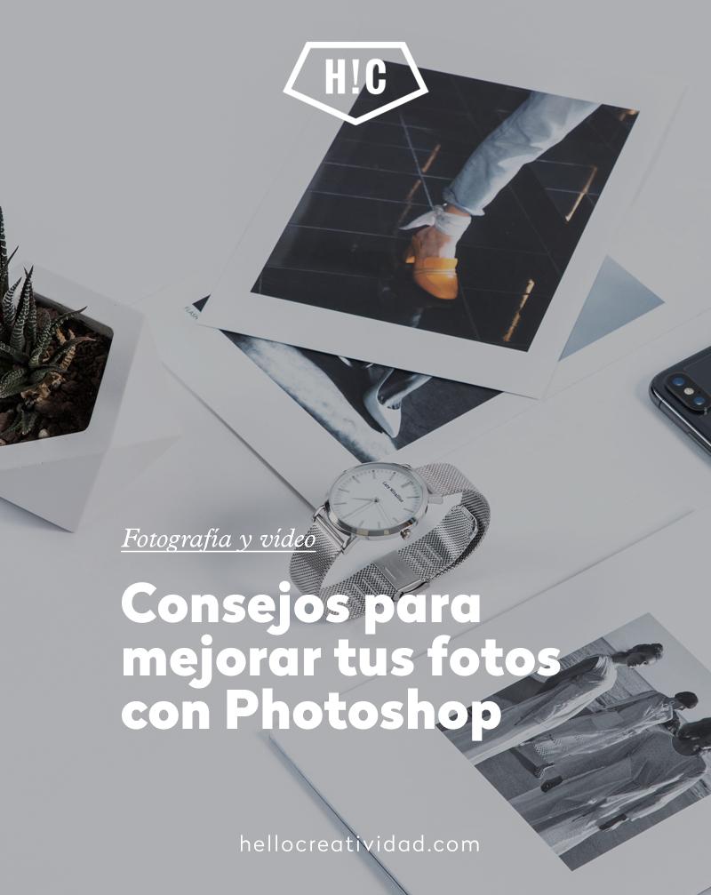 Consejos para mejorar tus fotos con Photoshop