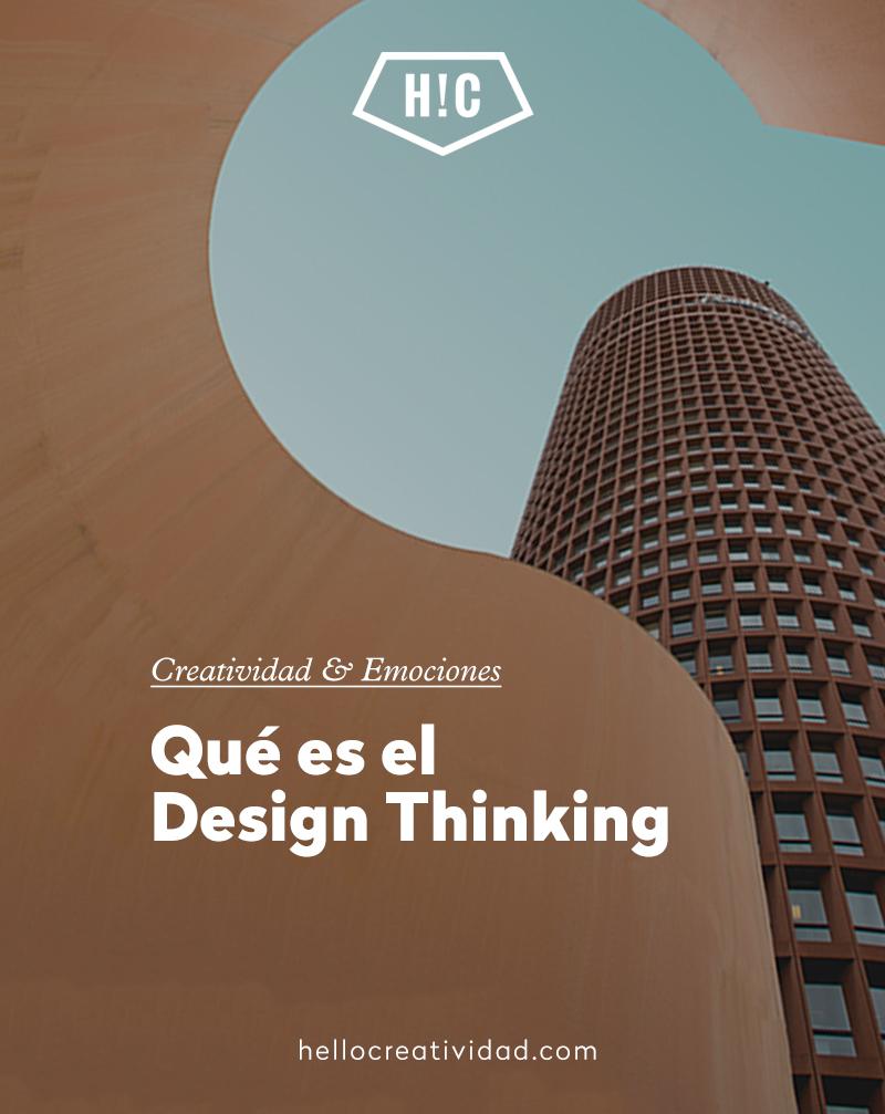 Qué es el Design Thinking y por qué nos puede servir