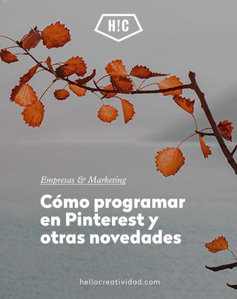 Cómo programar en Pinterest y otras novedades