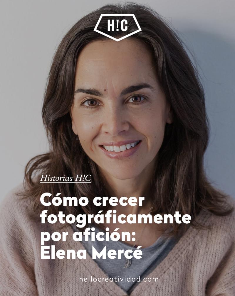 Cómo crecer fotográficamente por afición: Elena Mercé