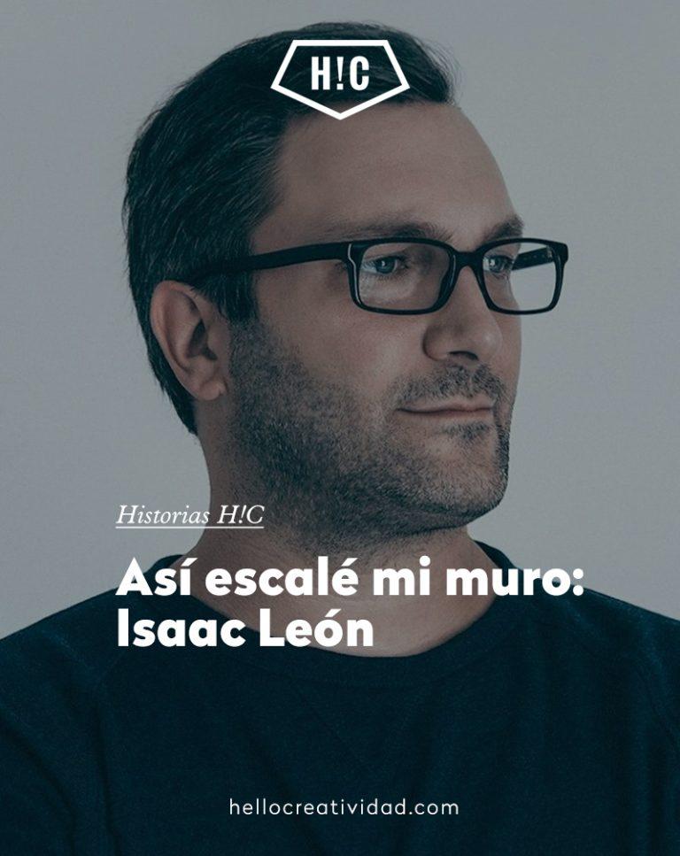 Imagen portada Así escalé mi muro: la historia de Isaac León