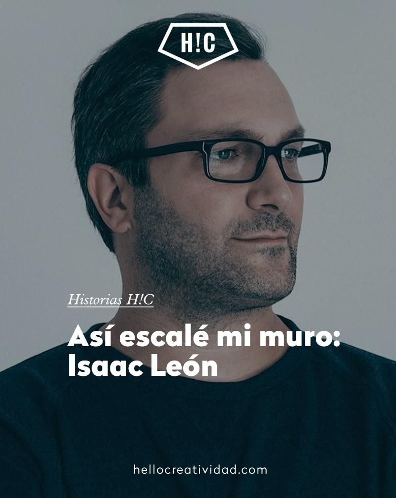 Así escalé mi muro: la historia de Isaac León