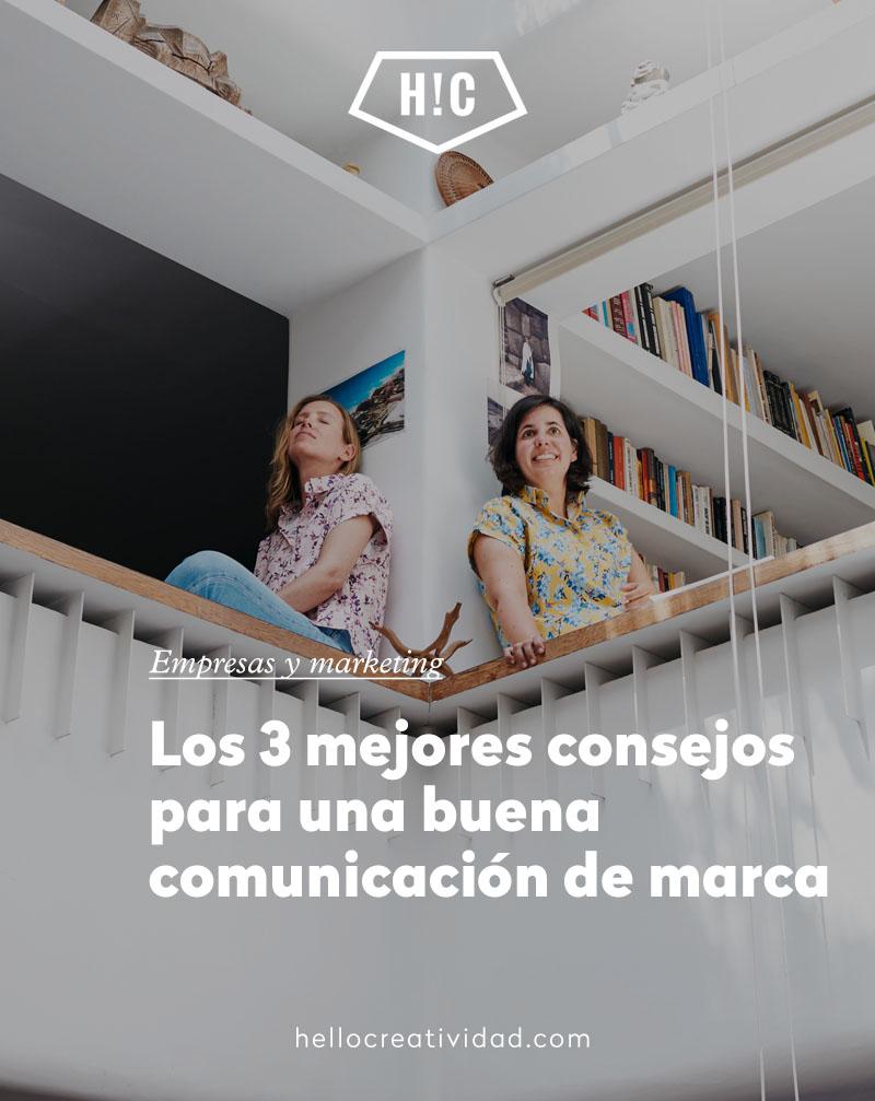 Los 3 mejores consejos para realizar una buena comunicación de marca