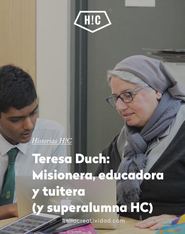 Imagen portada Teresa Duch: Misionera, educadora y tuitera (y superalumna HC)