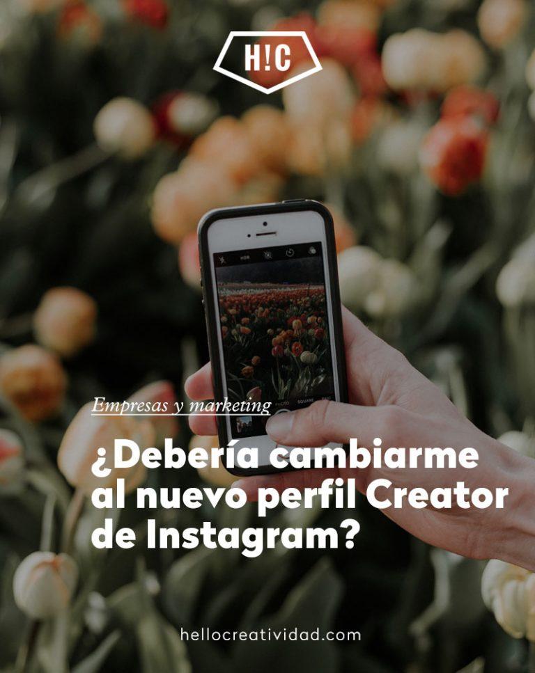 Imagen portada ¿Debería cambiarme al nuevo perfilCreatorde Instagram?