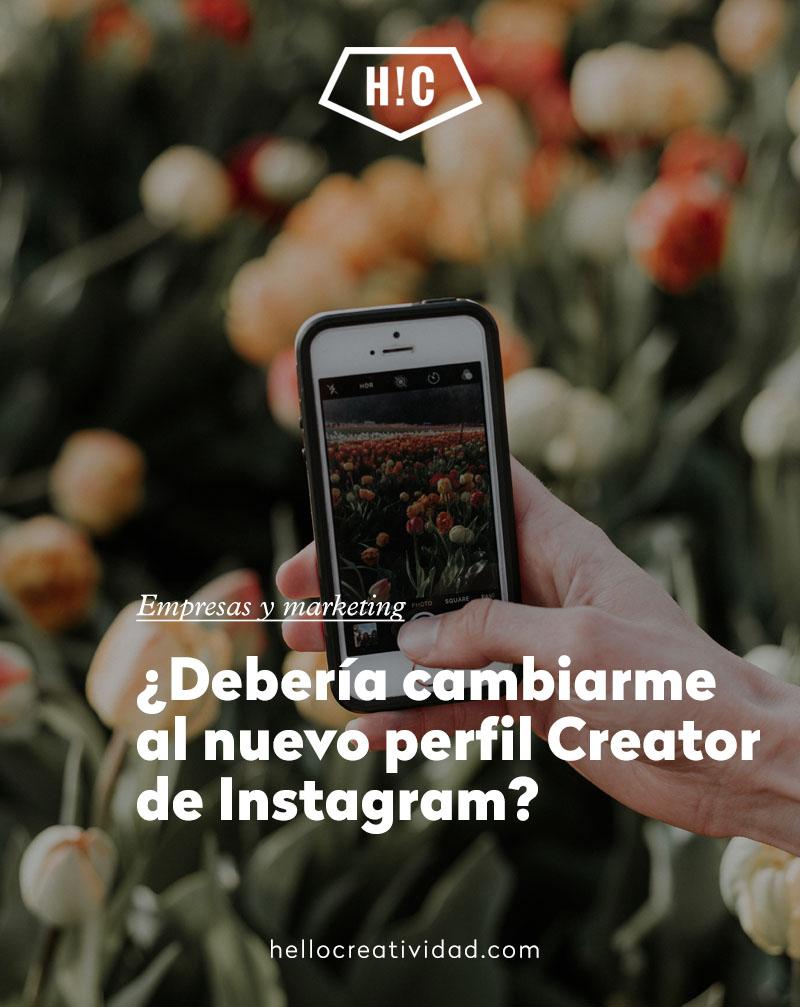 ¿Debería cambiarme al nuevo perfilCreatorde Instagram?