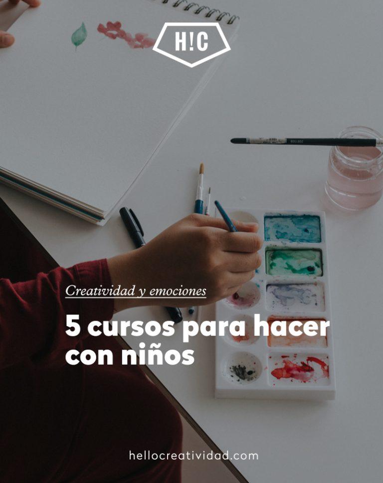 Imagen portada 5 cursos para hacer con niños
