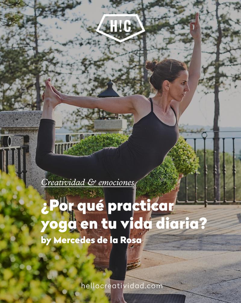 ¿Por qué practicar yoga en tu vida diaria?