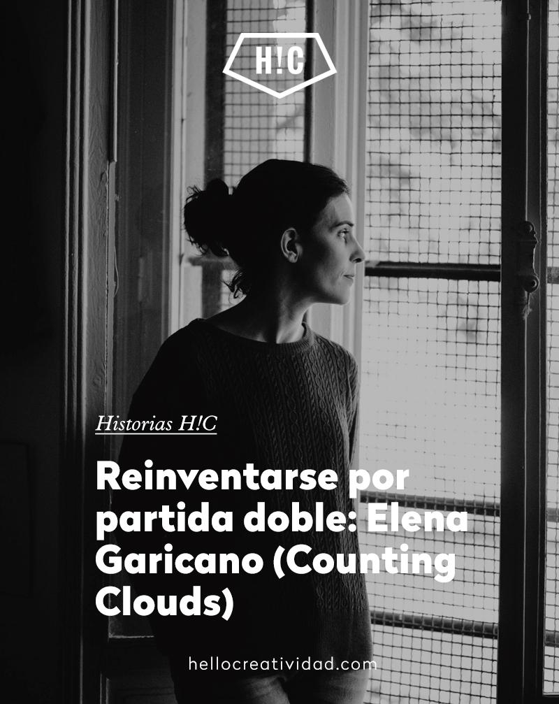 Reinventarse por partida doble: Elena Garicano, de Counting Clouds