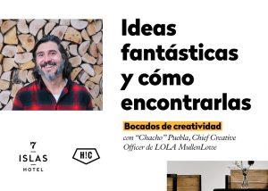 """Bocados de Creatividad: """"Chacho"""" Puebla. Ideas fantásticas y cómo encontrarlas"""