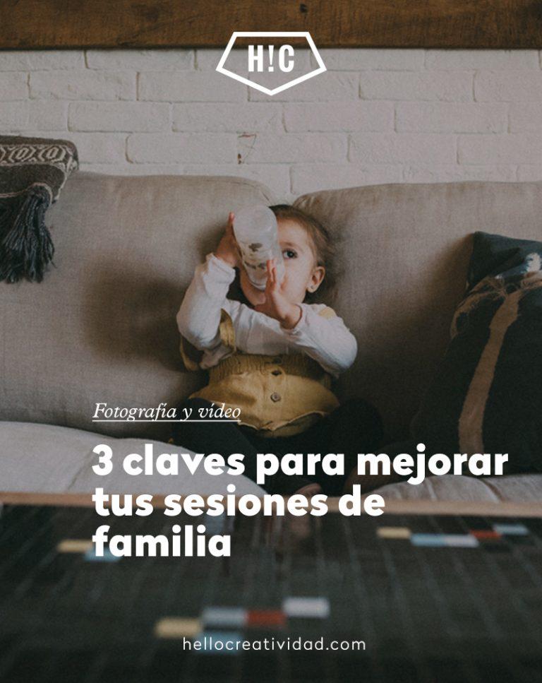 Imagen portada 3 claves para mejorar tus sesiones de familia