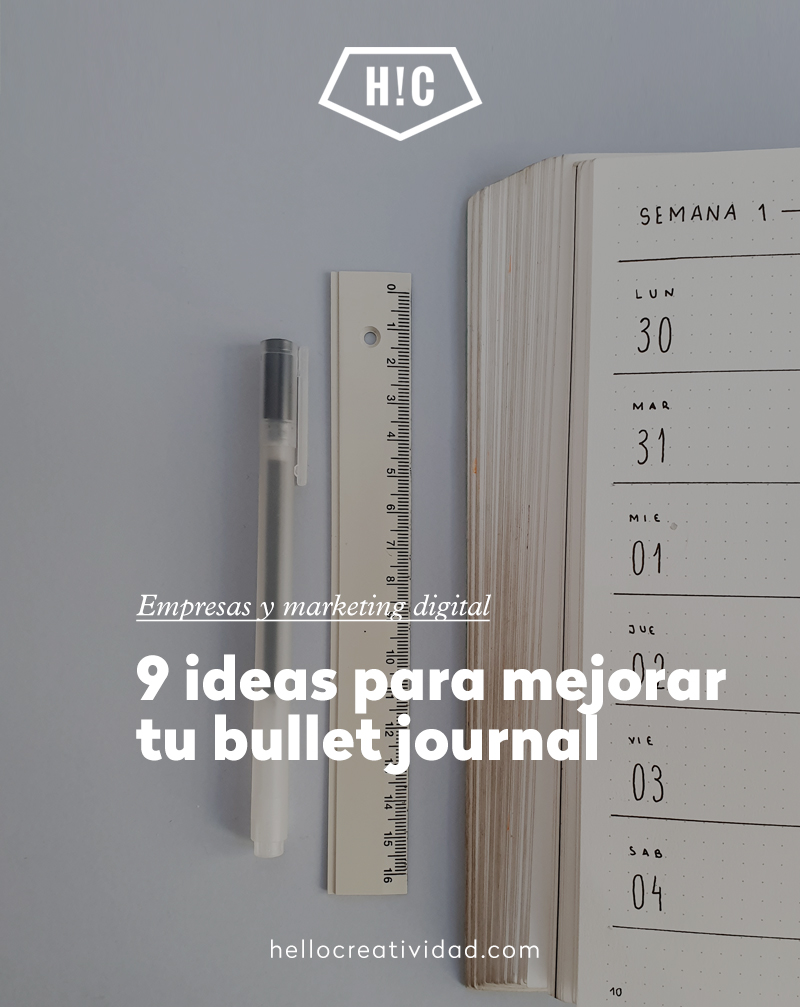 9 ideas para mejorar tu bullet journal