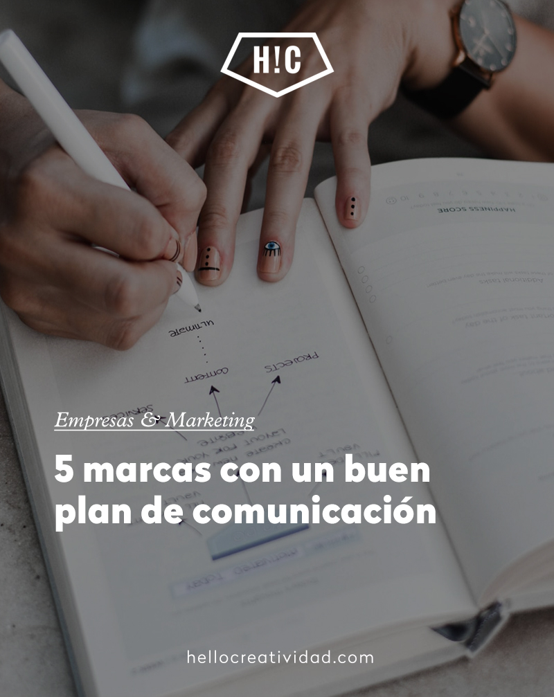 5 marcas con un buen plan de comunicación