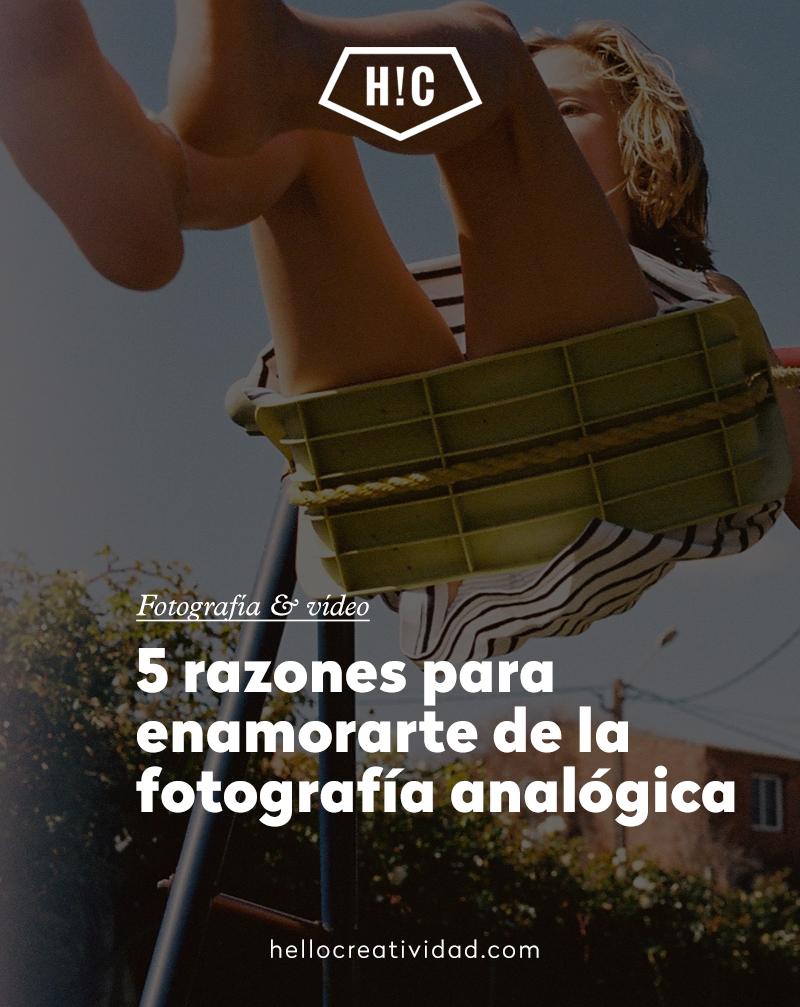 5 motivos para enamorarte de la fotografía analógica