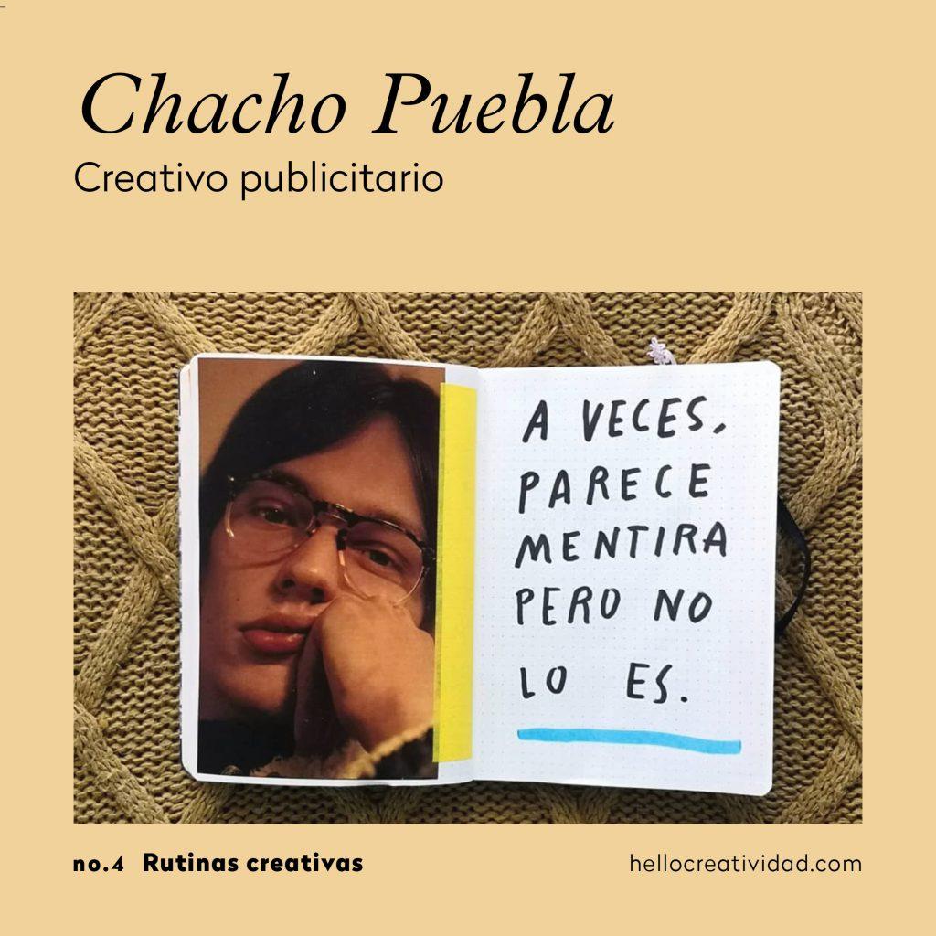 Chacho Puebla_rutinas creativas