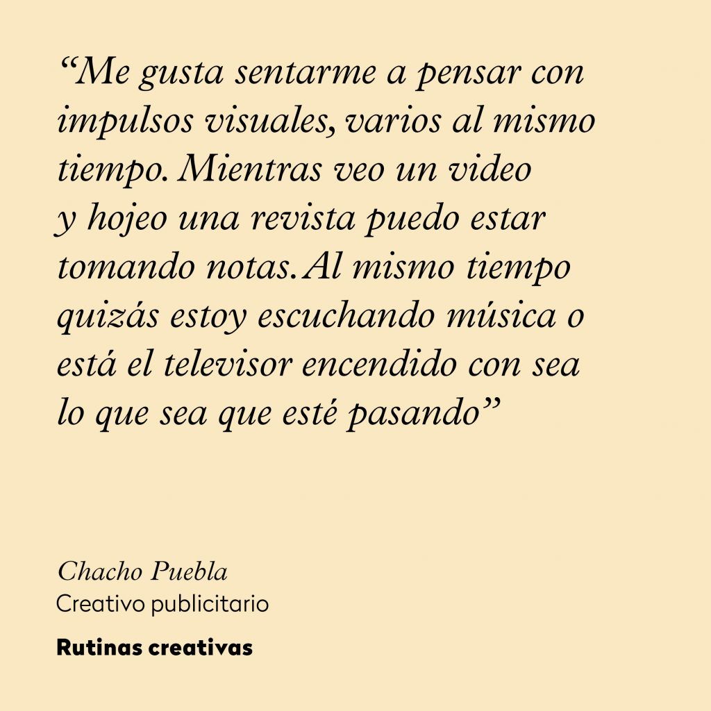 Chacho Puebla_rutinas creativas_frase