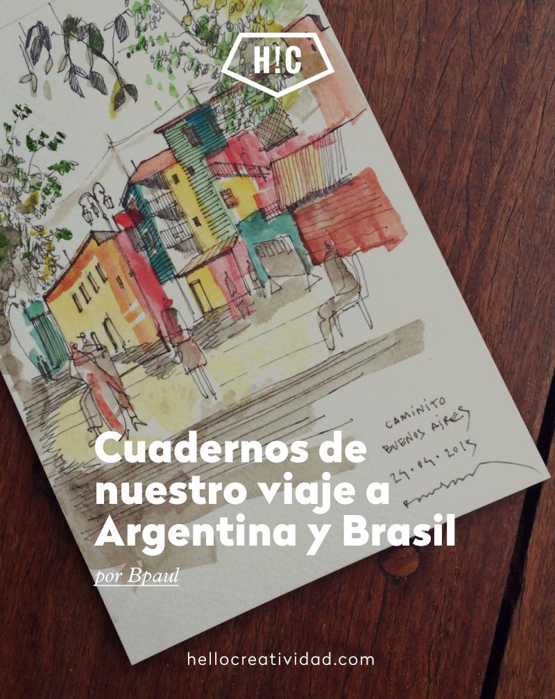 Cuadernos de nuestro viaje a Argentina y Brasil