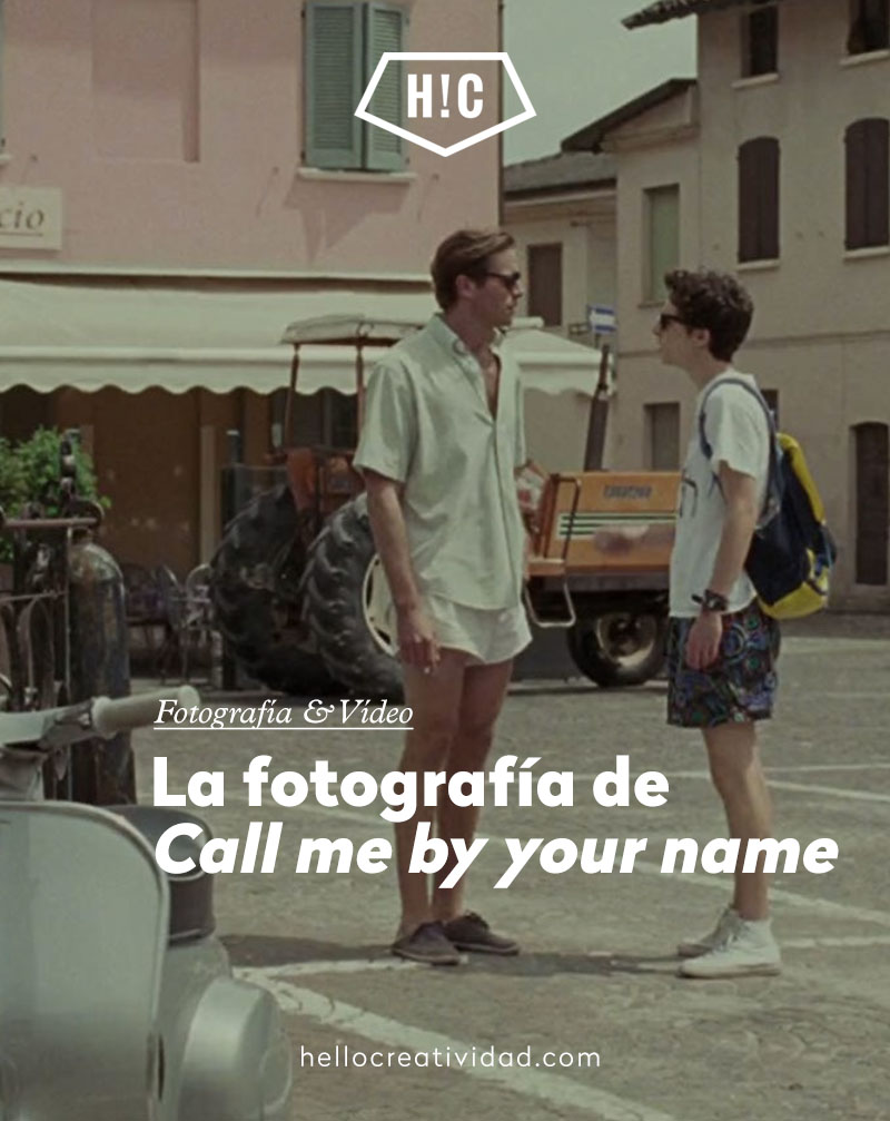 "La fotografía de ""Call me by your name"""