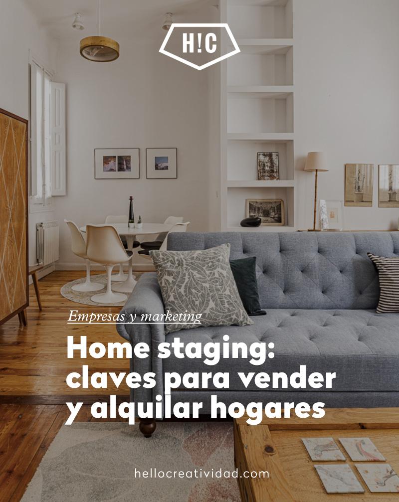 Home staging: claves para la venta y alquiler de hogares