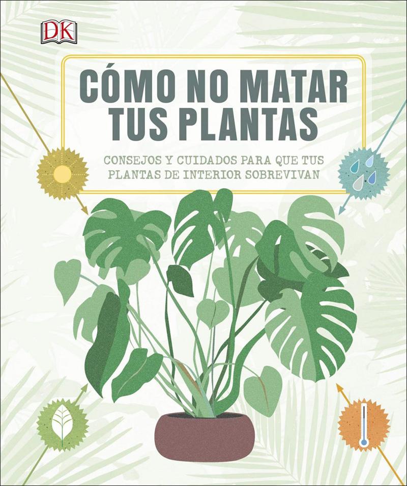 consejos para que tus plantas sobrevivan