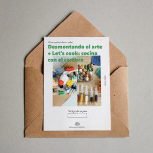 Tarjeta regalo Desmontando el arte + Let's cook: cocina con el cerebro