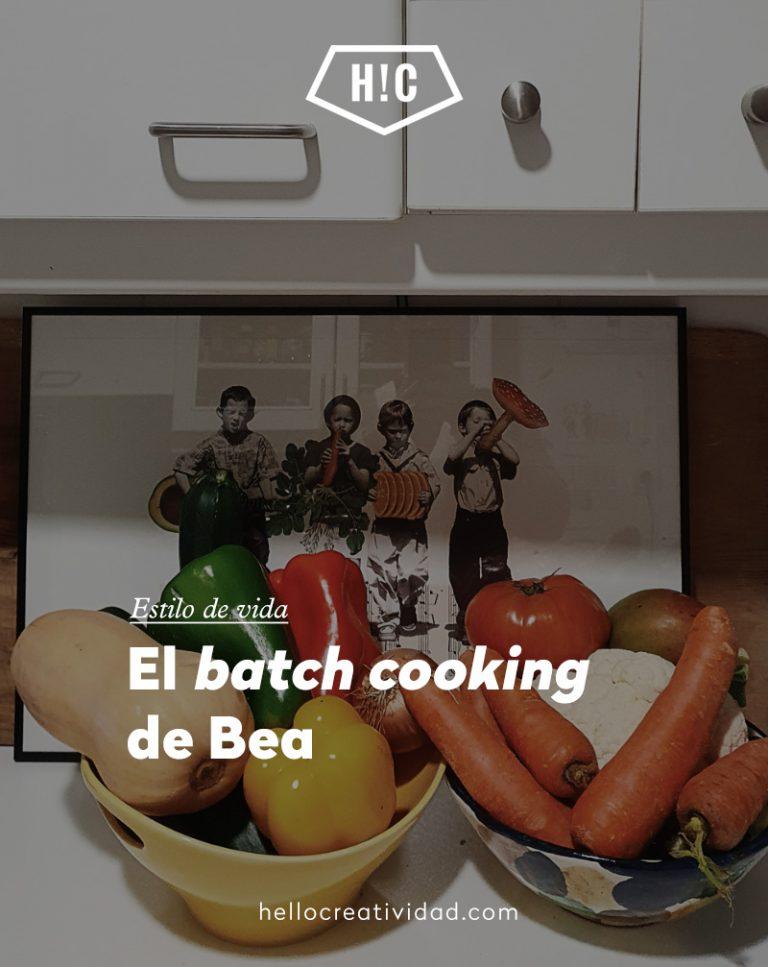 "Imagen portada El ""batch cooking"" de Bea"