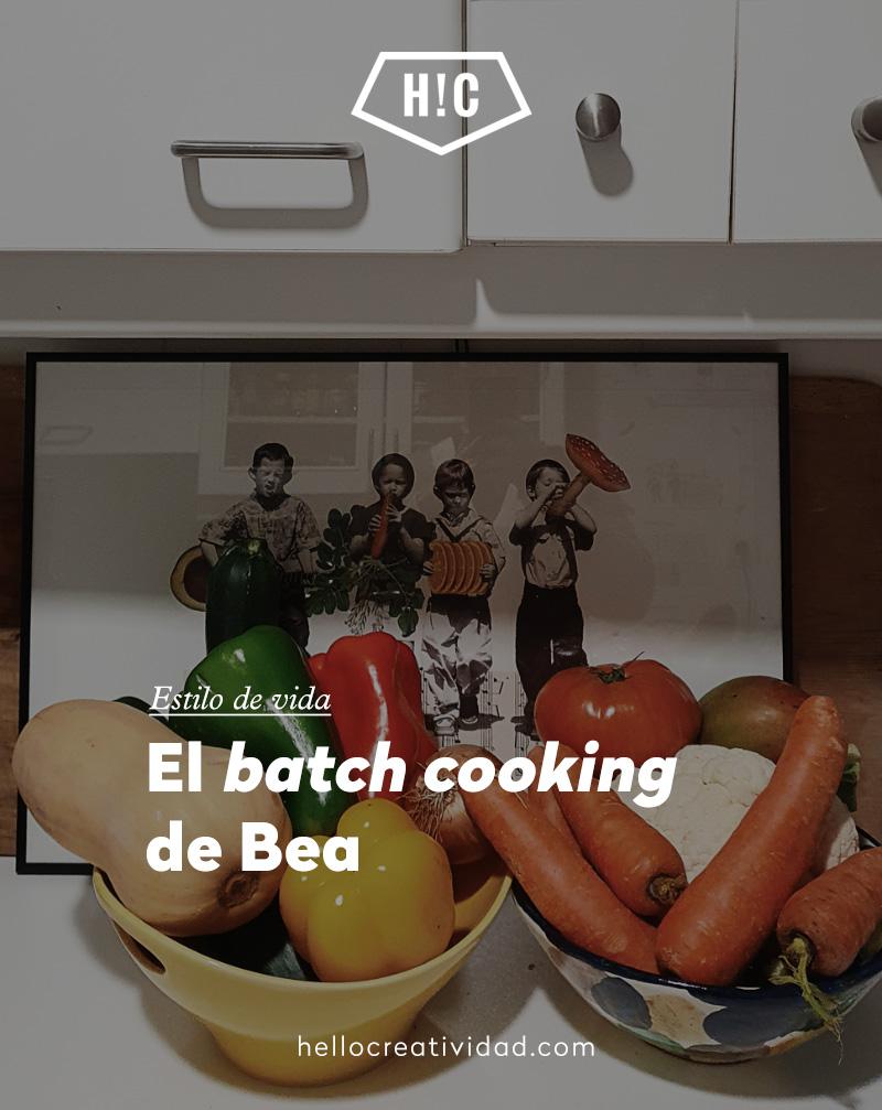 "El ""batch cooking"" de Bea"