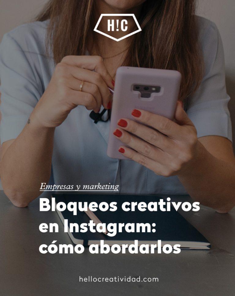 Imagen portada Bloqueos creativos en Instagram: cómo abordarlos