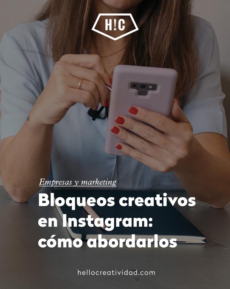 Bloqueos creativos en Instagram: cómo abordarlos