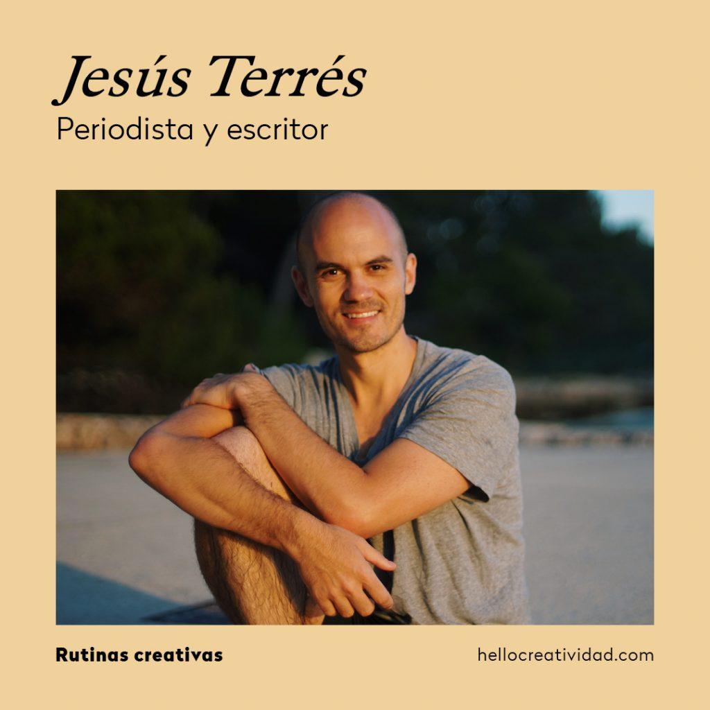 Jesús Terrés - Rutinas Creativas