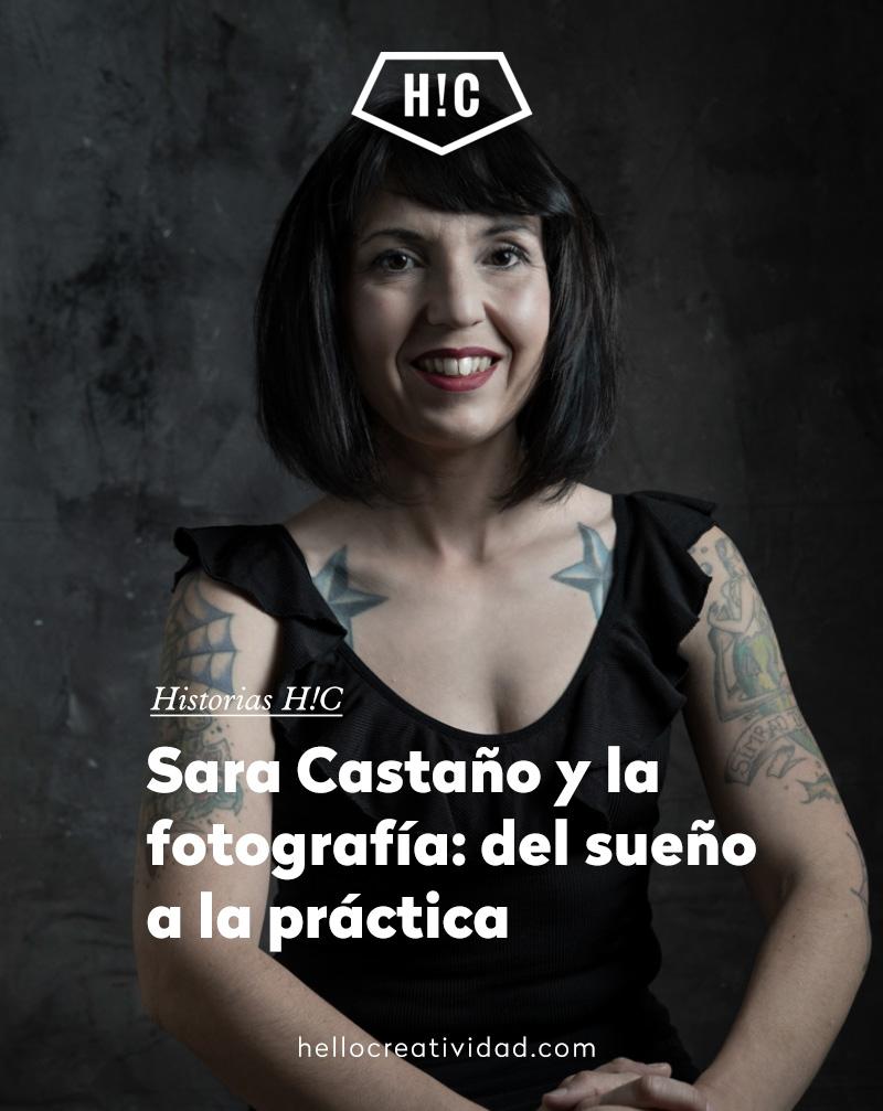 Sara Castaño y la fotografía: del sueño a la práctica