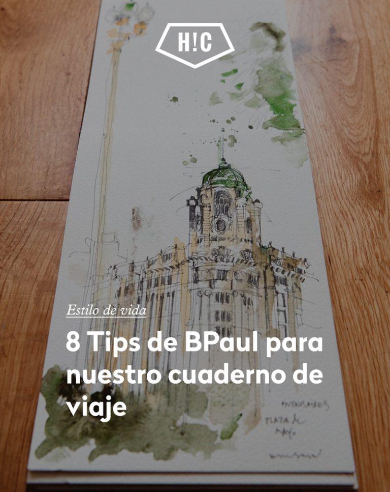Imagen portada 8 tips de BPaul para nuestro cuaderno de viaje