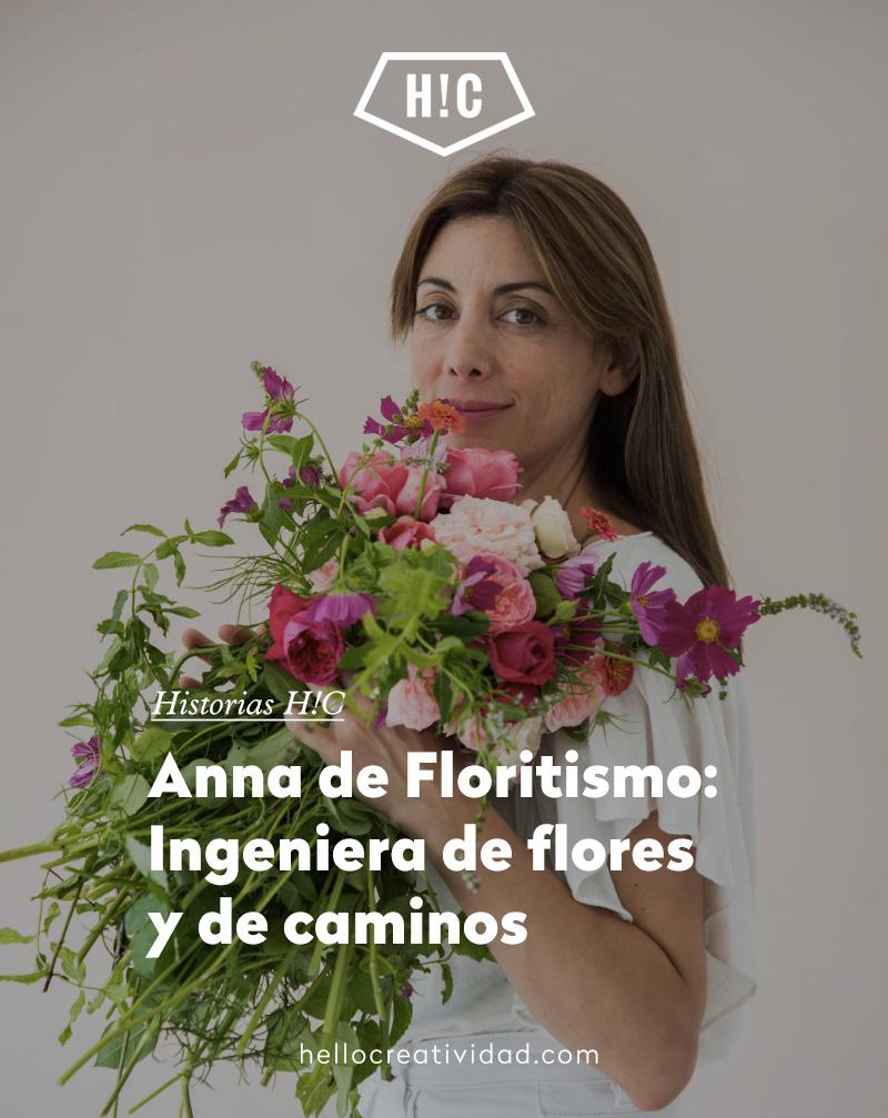 Anna de Floritismo: Ingeniera de flores y de caminos