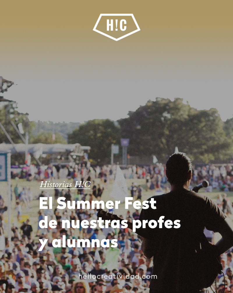 Esta es vuestra elección: el Summer Fest de nuestras profesoras y alumnas