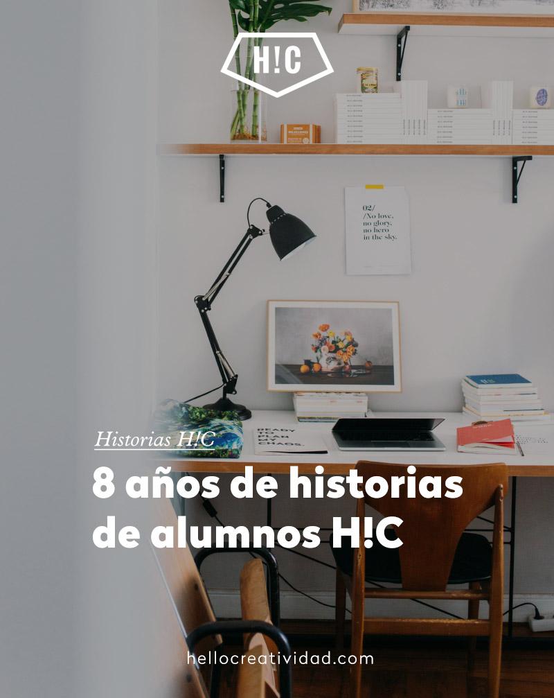 8 años de historias de alumnos H!C